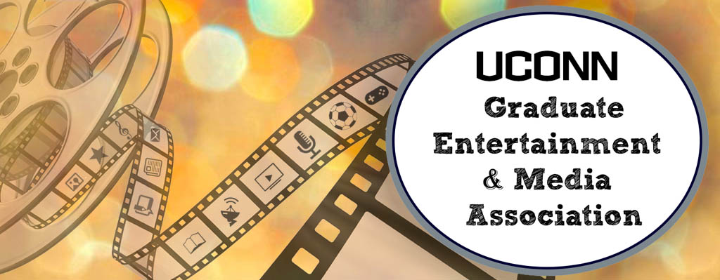 UConn Graduate Entertainment & Media Association